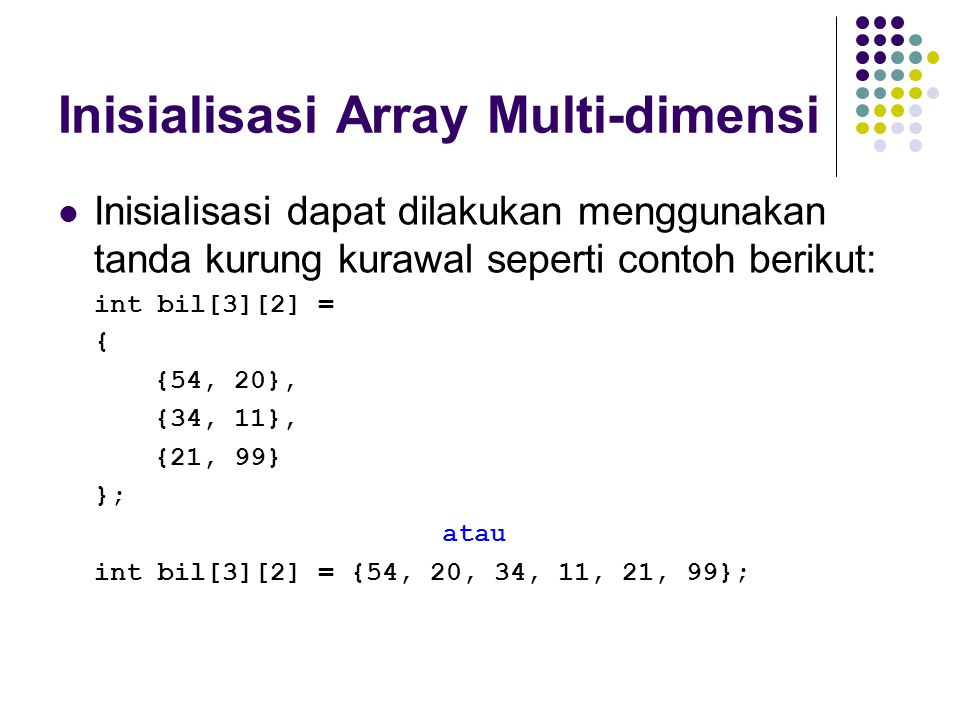 Inisialisasi Array Multi-dimensi