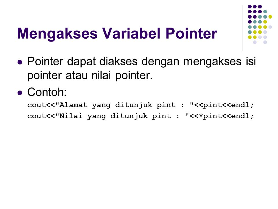 Mengakses Variabel Pointer