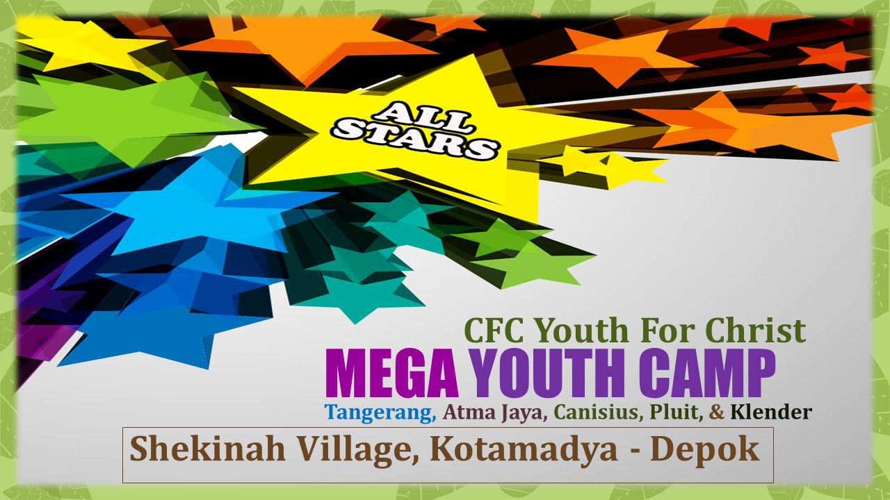 MEGA YOUTH CAMP CFC Youth For Christ