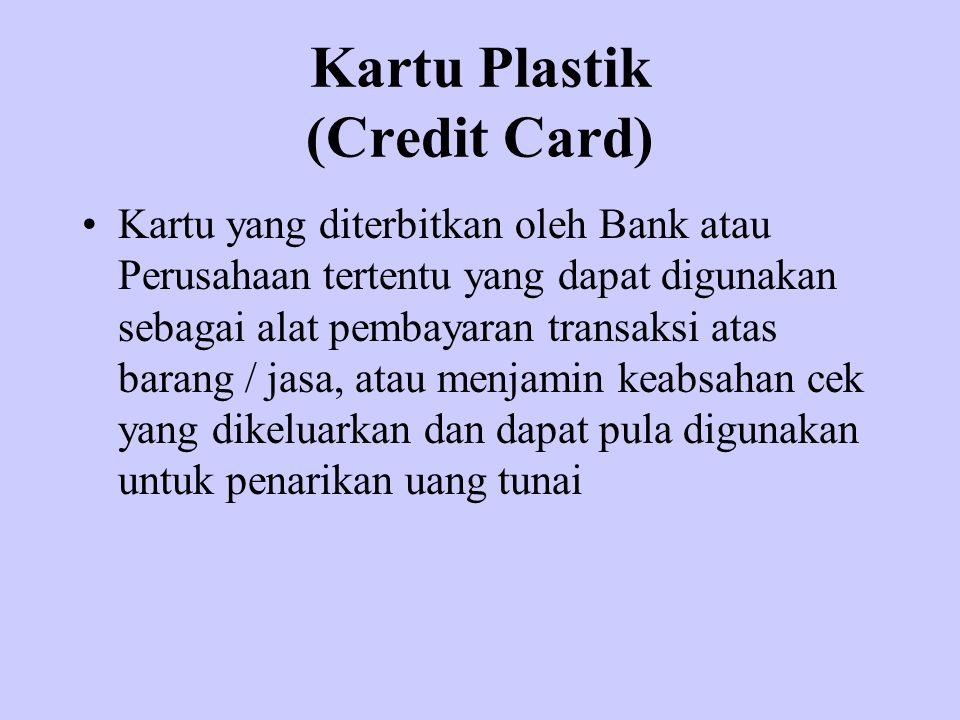 Kartu Plastik (Credit Card)