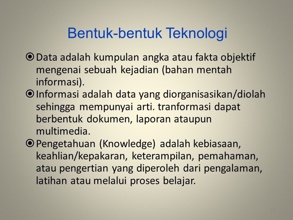 Bentuk-bentuk Teknologi