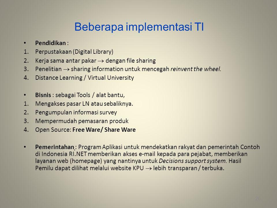 Beberapa implementasi TI