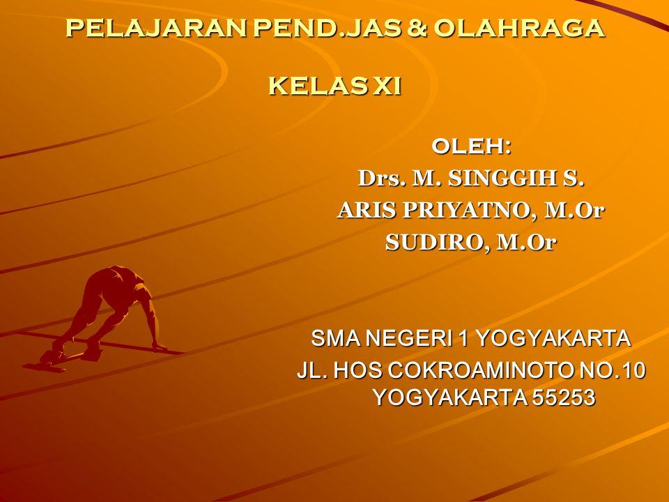 PELAJARAN PEND.JAS & OLAHRAGA KELAS XI