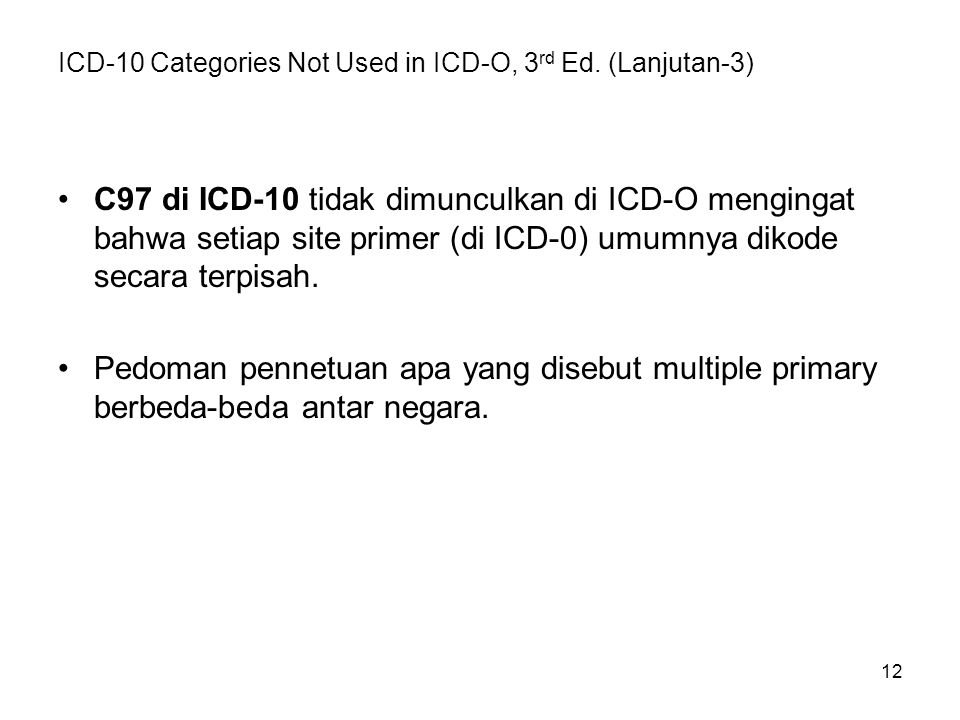 ICD-10 Categories Not Used in ICD-O, 3rd Ed. (Lanjutan-3)