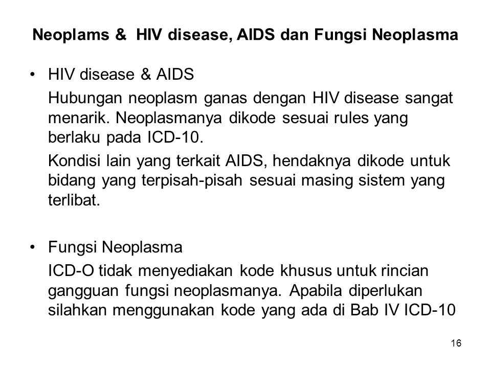Neoplams & HIV disease, AIDS dan Fungsi Neoplasma