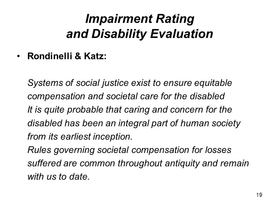 Impairment Rating and Disability Evaluation