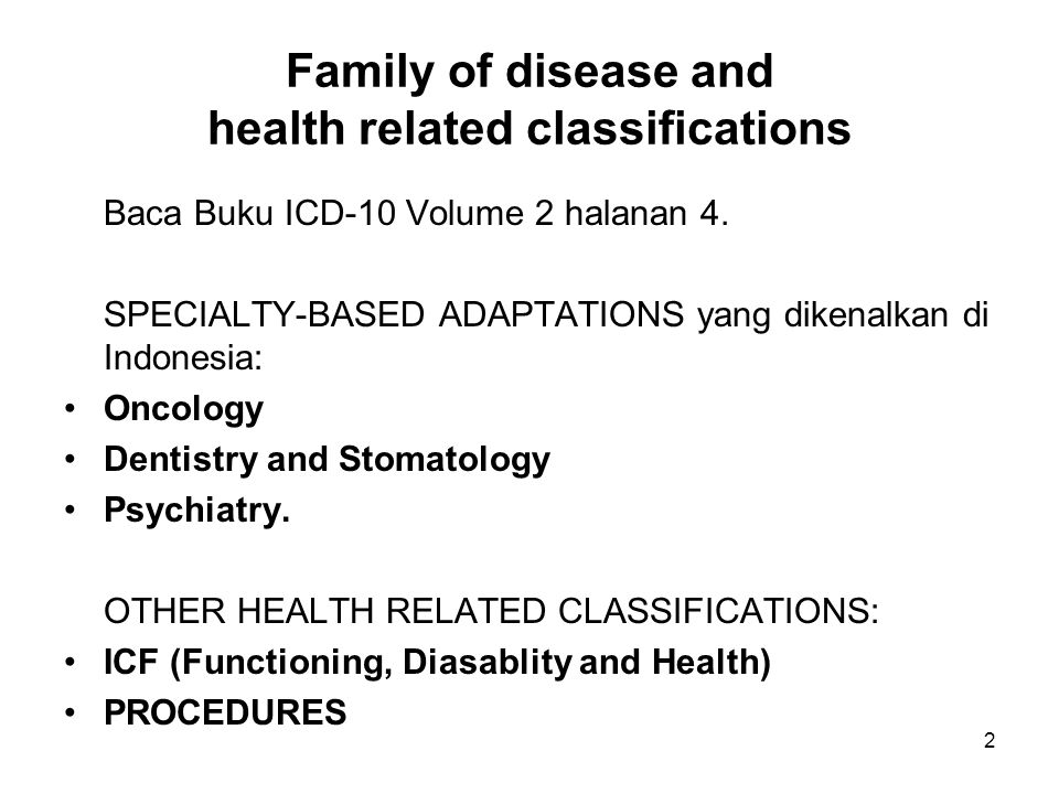 Family of disease and health related classifications