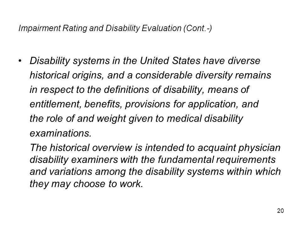 Impairment Rating and Disability Evaluation (Cont.-)