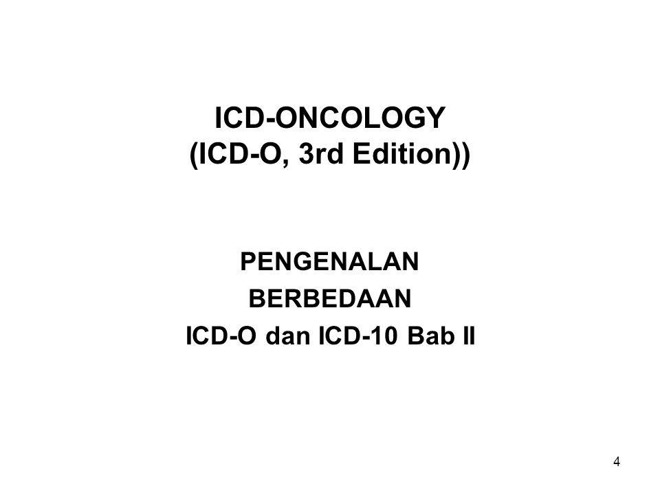ICD-ONCOLOGY (ICD-O, 3rd Edition))