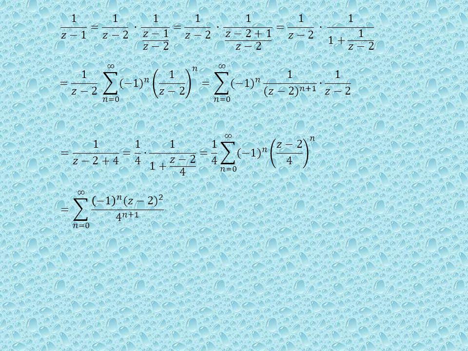 1 𝑧−1 = 1 𝑧−2 ∙ 1 𝑧−1 𝑧−2 = 1 𝑧−2 ∙ 1 𝑧−2+1 𝑧−2 = 1 𝑧−2 ∙ 1 1+ 1 𝑧−2