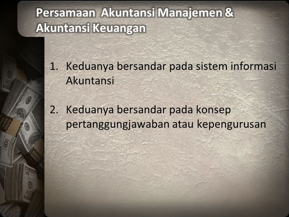 Persamaan Akuntansi Manajemen & Akuntansi Keuangan