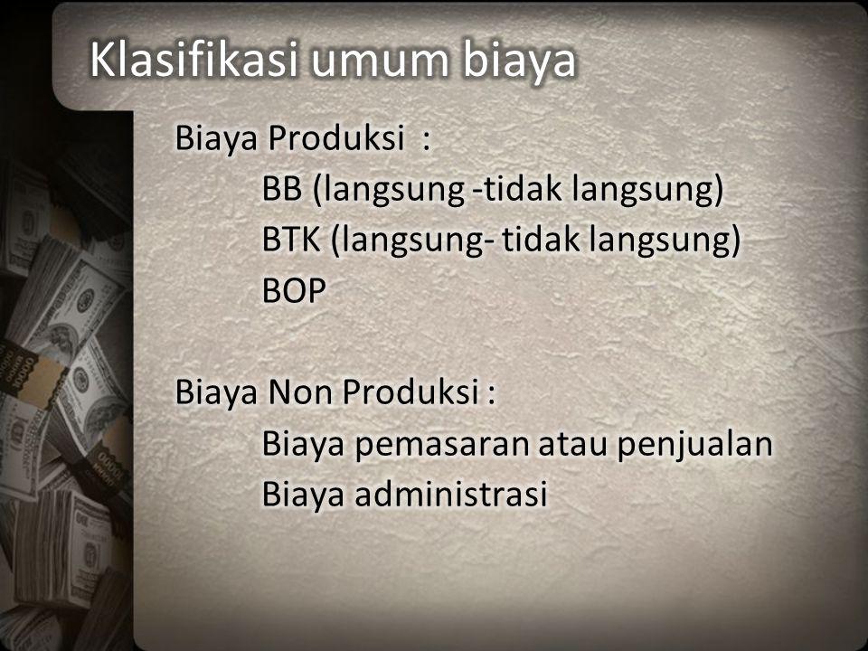 Klasifikasi umum biaya