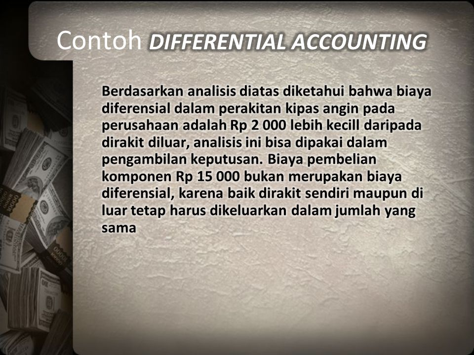 Contoh DIFFERENTIAL ACCOUNTING