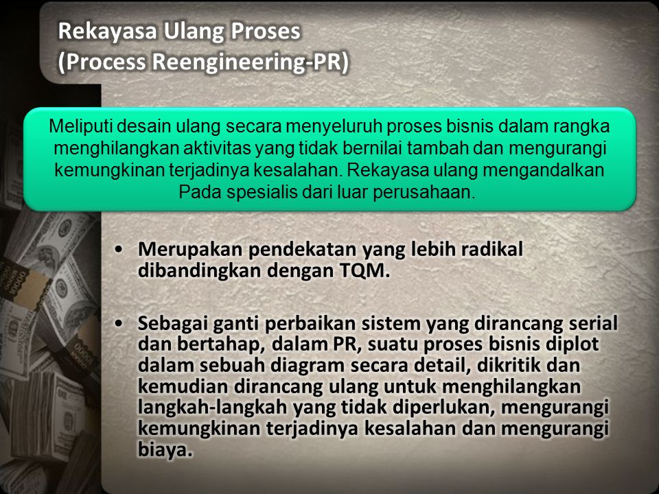 Rekayasa Ulang Proses (Process Reengineering-PR)