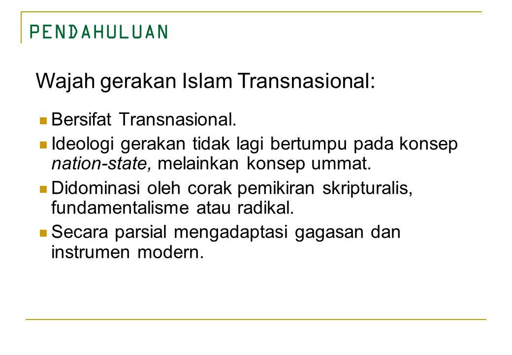 Wajah gerakan Islam Transnasional: