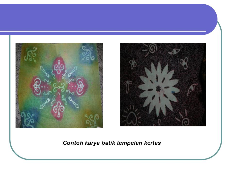 Contoh karya batik tempelan kertas