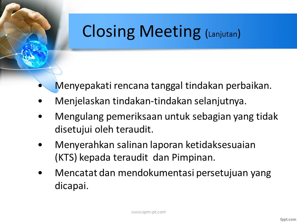 Closing Meeting (Lanjutan)