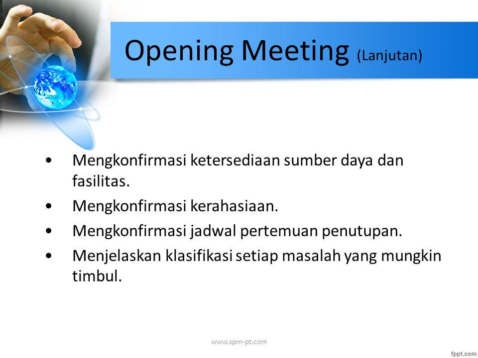 Opening Meeting (Lanjutan)