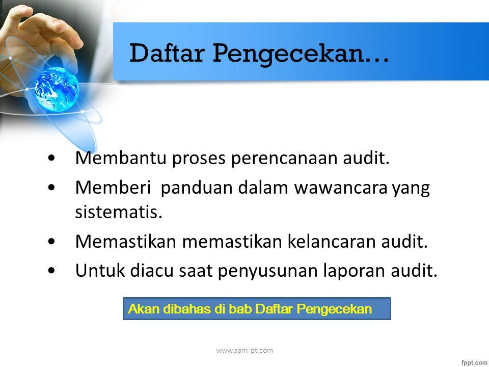 Daftar Pengecekan… Membantu proses perencanaan audit.