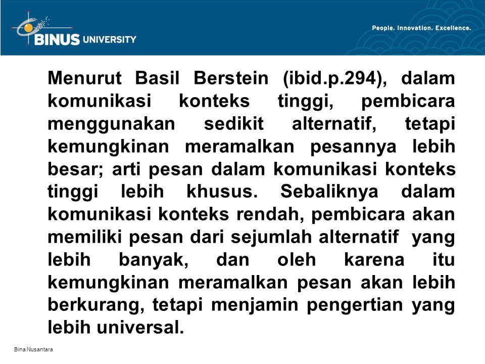 Menurut Basil Berstein (ibid. p