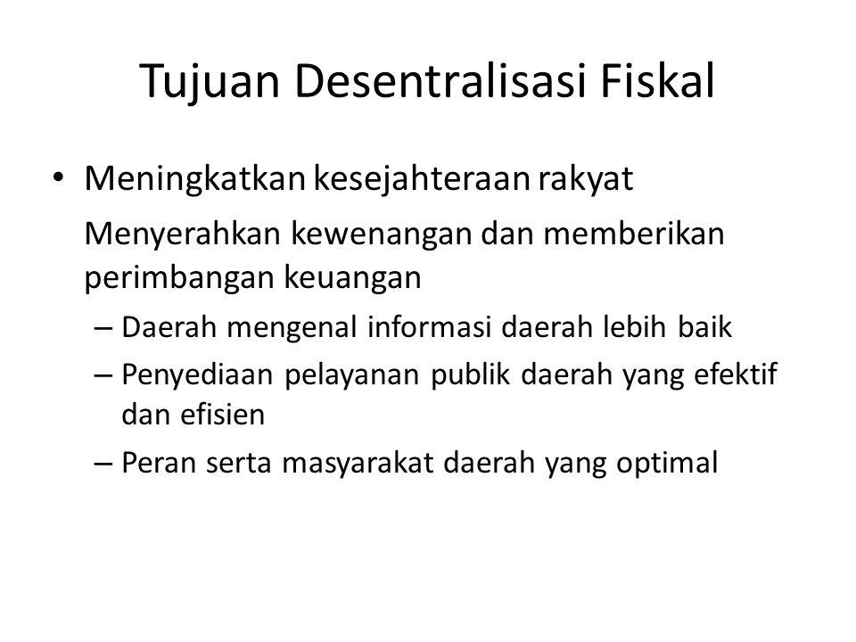 Tujuan Desentralisasi Fiskal