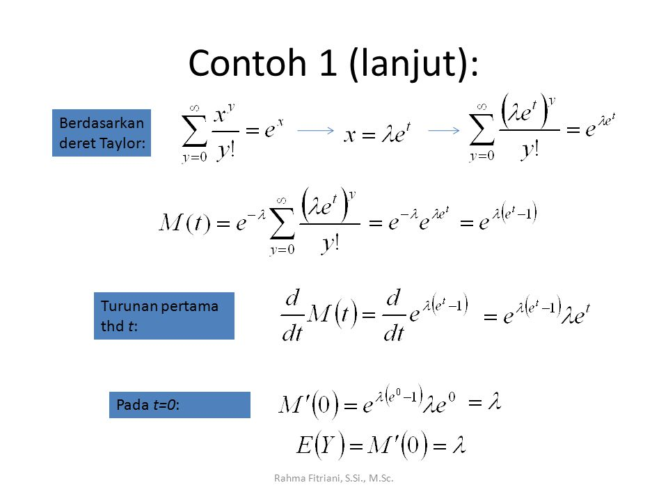 Contoh 1 (lanjut): Berdasarkan deret Taylor: Turunan pertama thd t: