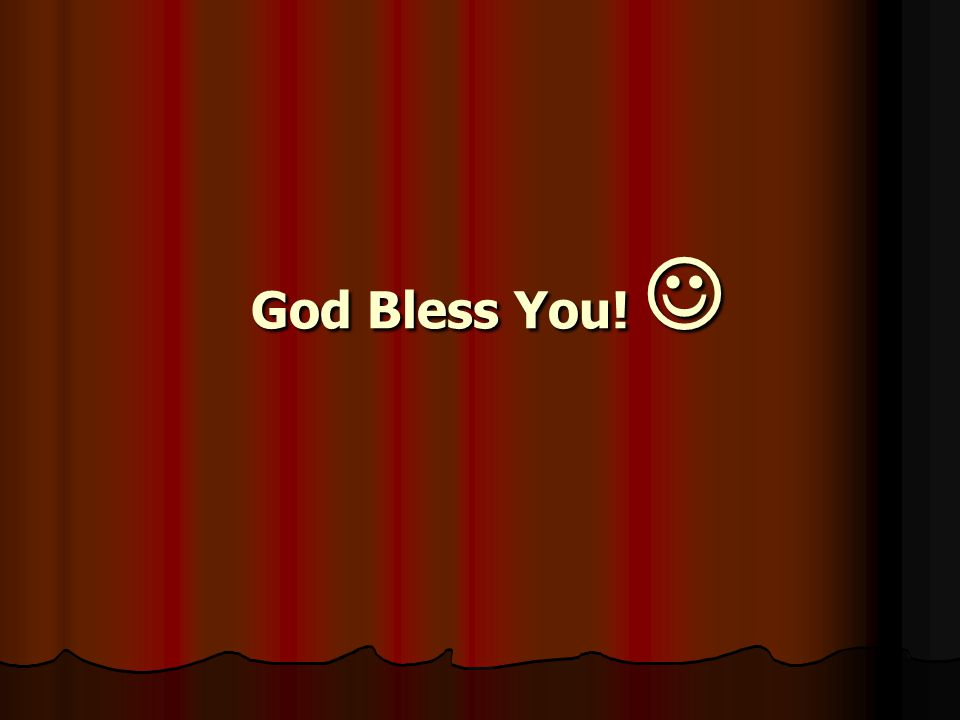 God Bless You! 