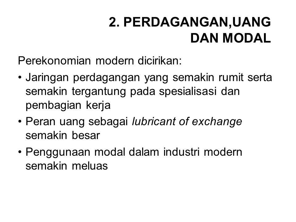 2. PERDAGANGAN,UANG DAN MODAL