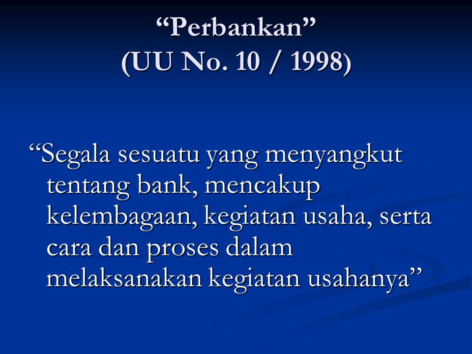 Perbankan (UU No. 10 / 1998)