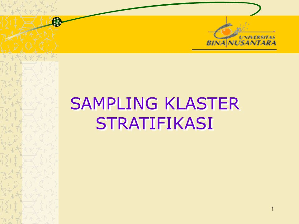 SAMPLING KLASTER STRATIFIKASI