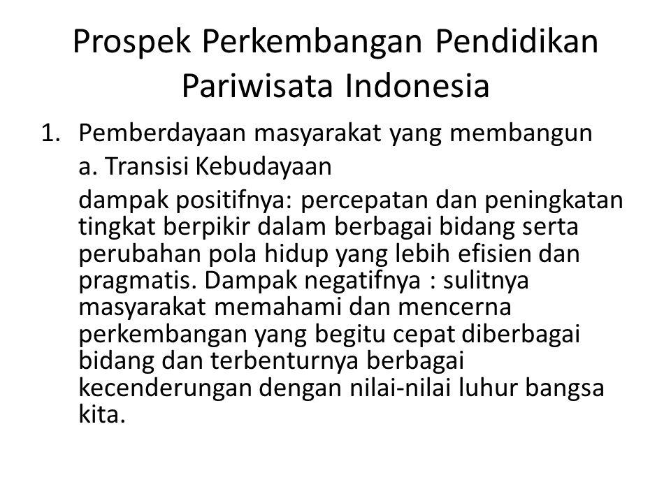 Prospek Perkembangan Pendidikan Pariwisata Indonesia