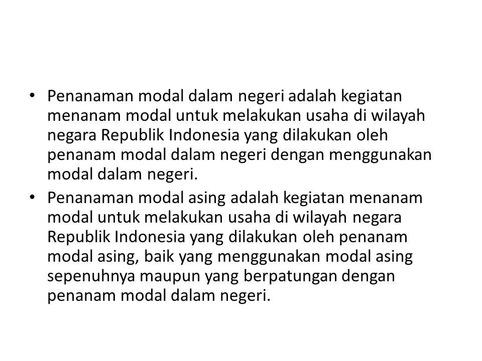 Penanaman modal dalam negeri adalah kegiatan menanam modal untuk melakukan usaha di wilayah negara Republik Indonesia yang dilakukan oleh penanam modal dalam negeri dengan menggunakan modal dalam negeri.