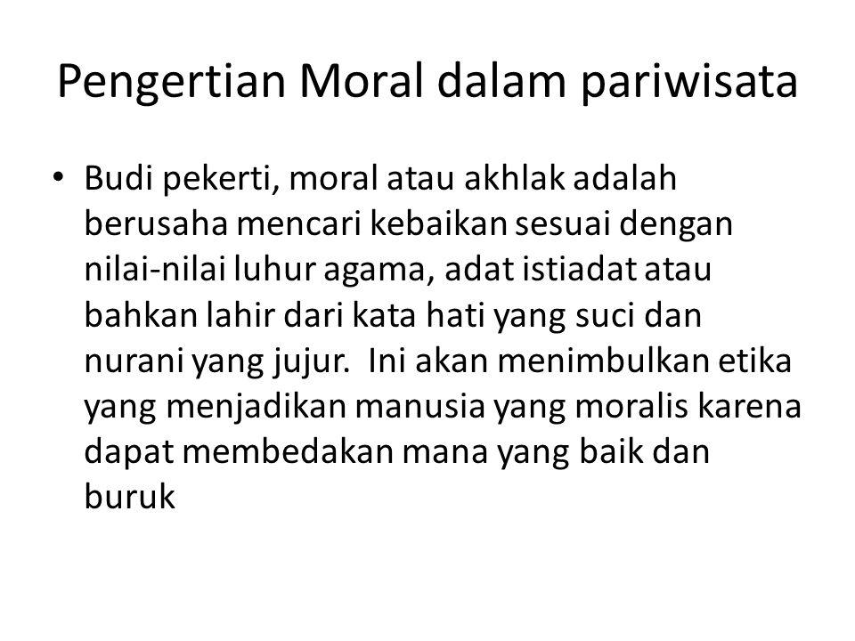 Pengertian Moral dalam pariwisata