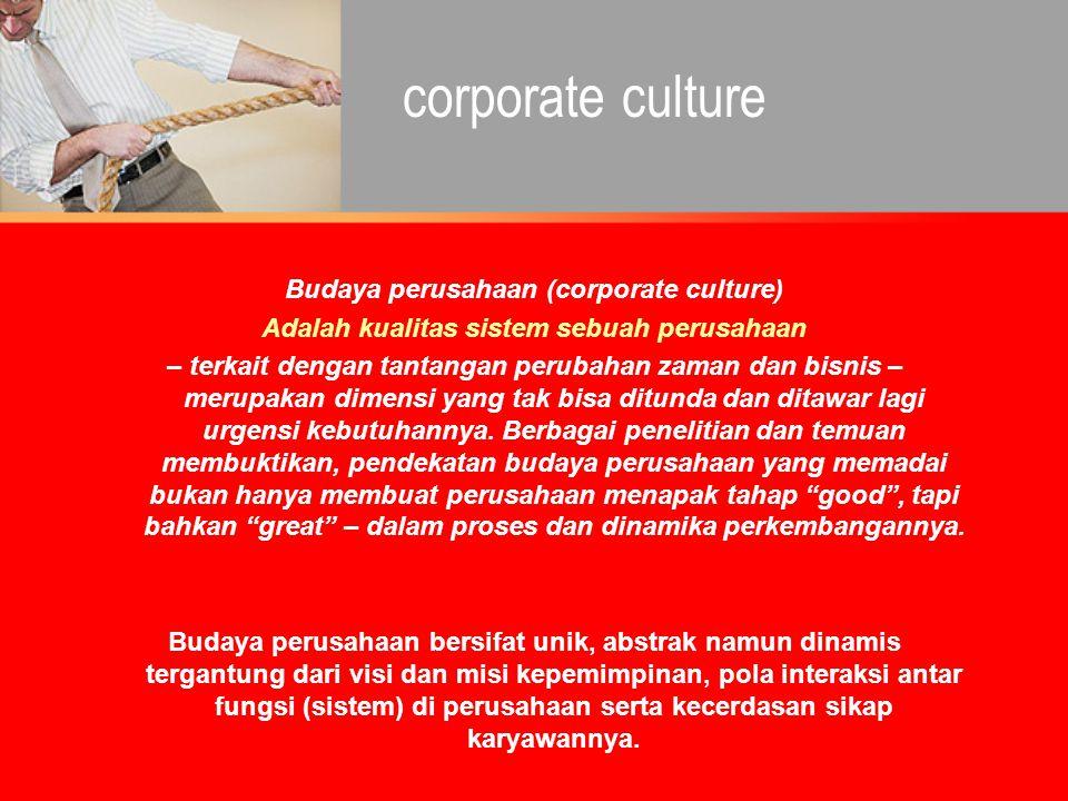 Budaya perusahaan (corporate culture)