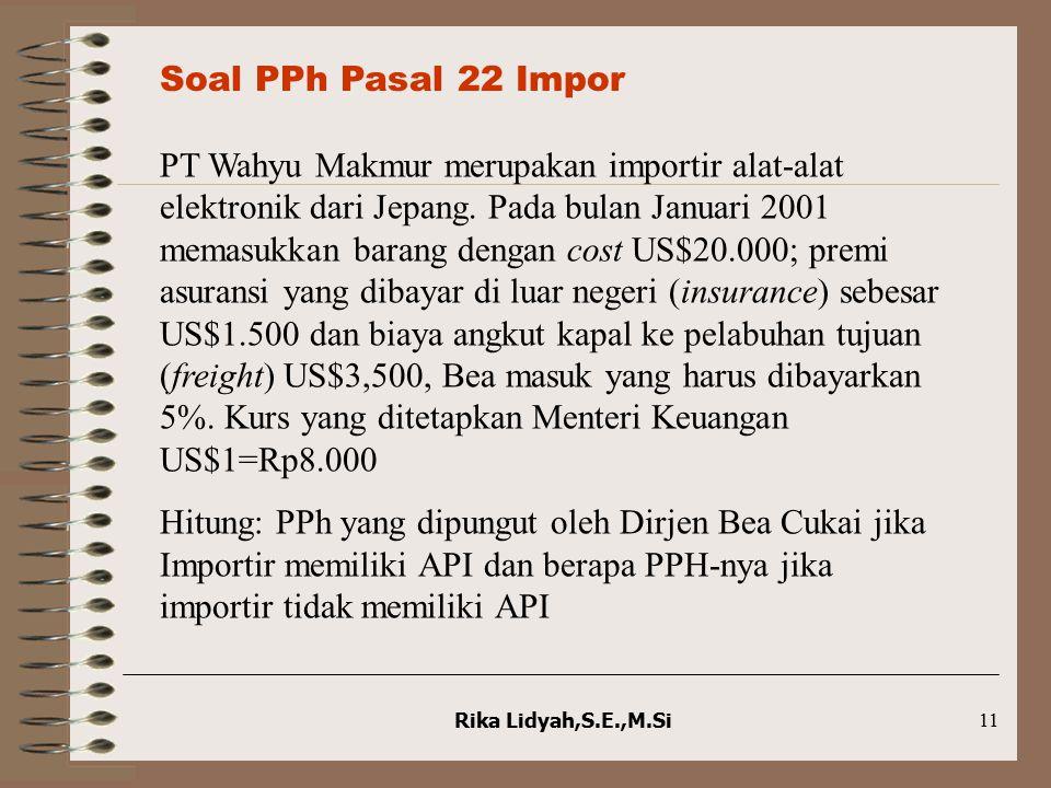 Soal PPh Pasal 22 Impor
