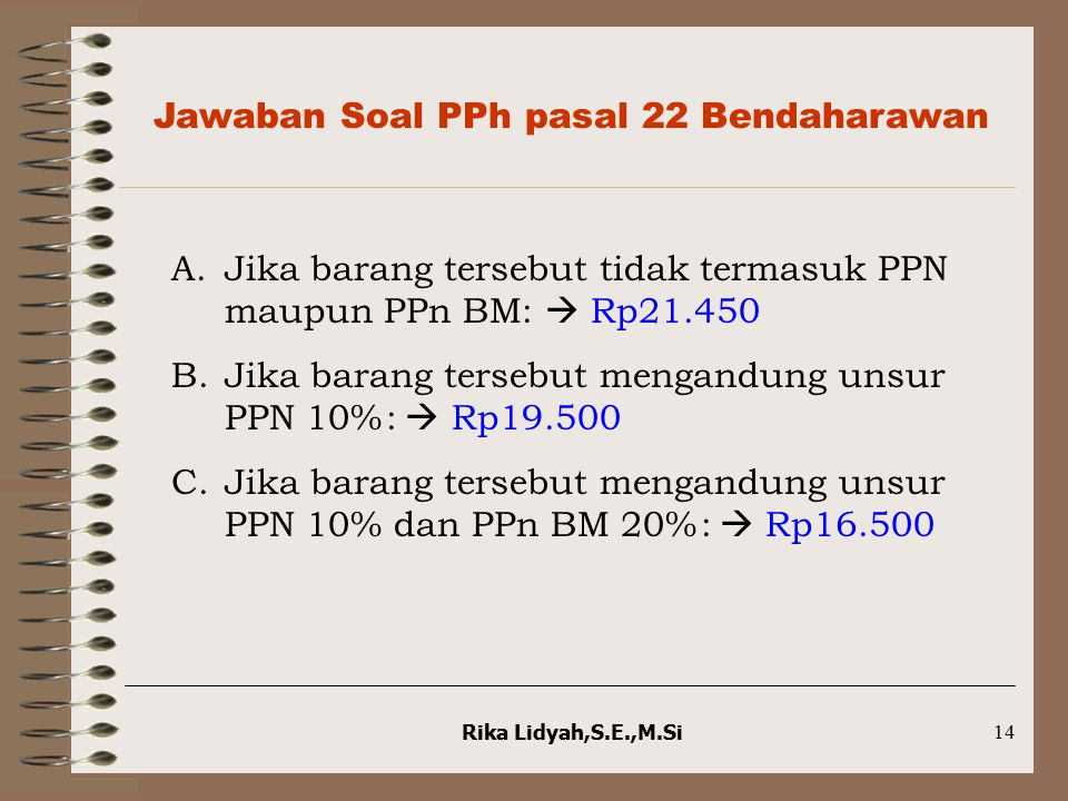 Jawaban Soal PPh pasal 22 Bendaharawan