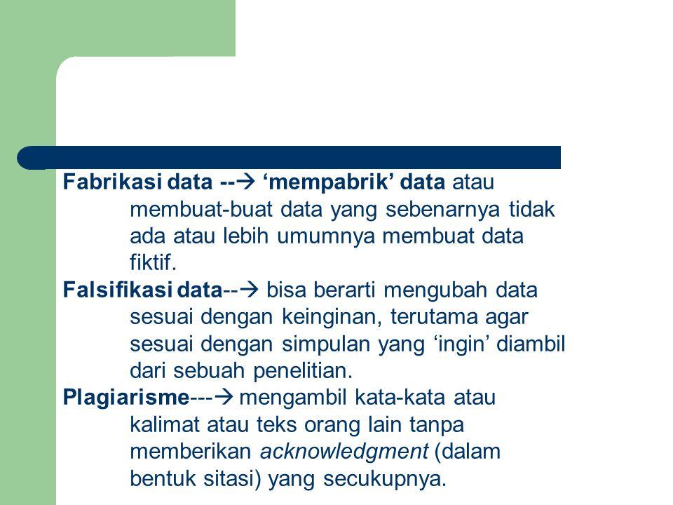 Fabrikasi data -- 'mempabrik' data atau