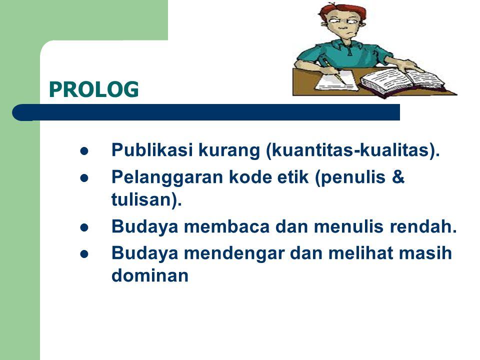 PROLOG Publikasi kurang (kuantitas-kualitas).