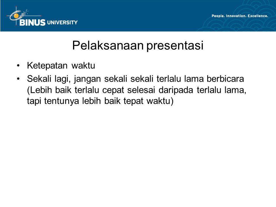 Pelaksanaan presentasi