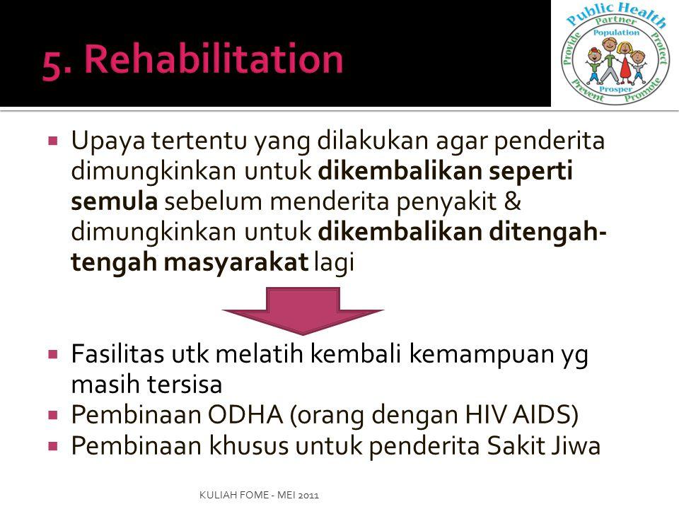 5. Rehabilitation