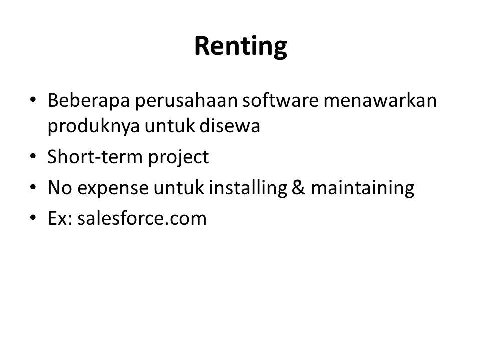 Renting Beberapa perusahaan software menawarkan produknya untuk disewa