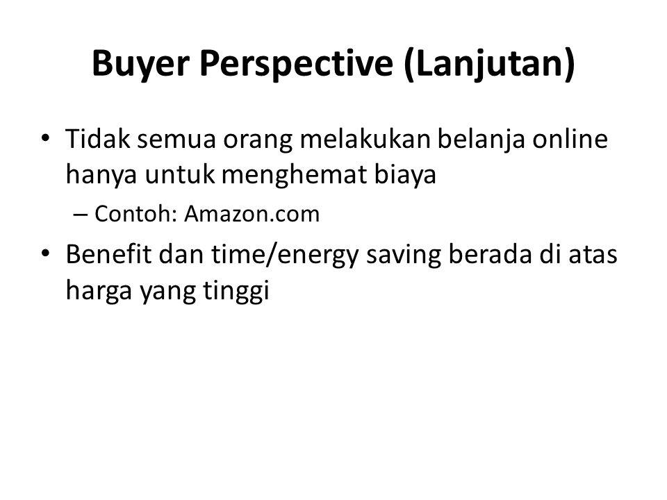 Buyer Perspective (Lanjutan)