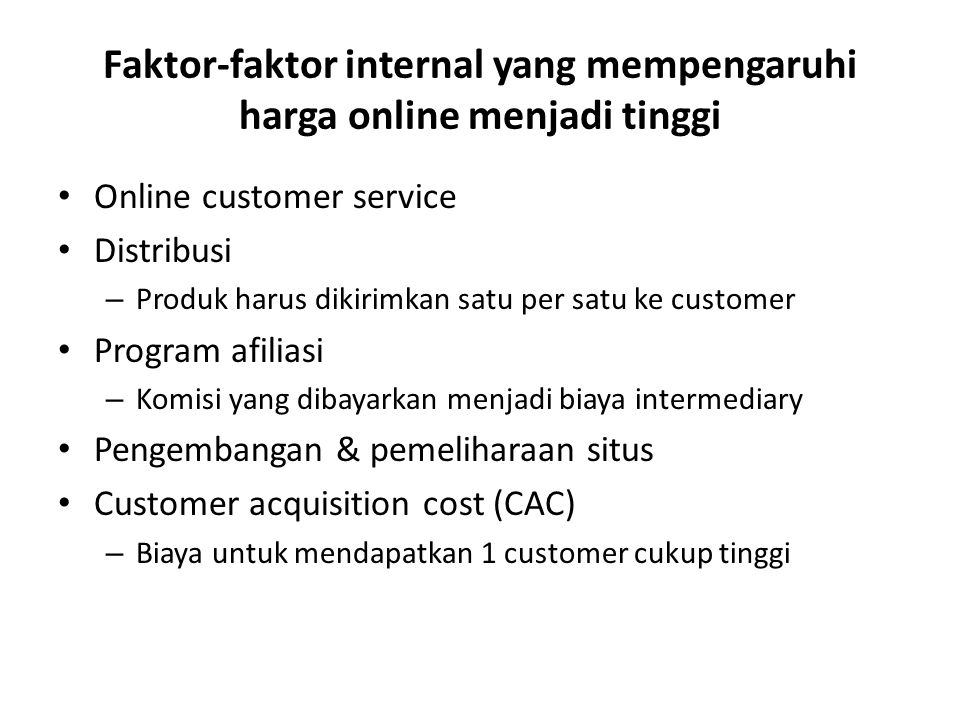 Faktor-faktor internal yang mempengaruhi harga online menjadi tinggi