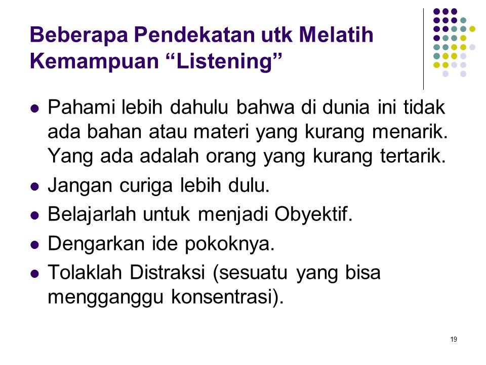 Beberapa Pendekatan utk Melatih Kemampuan Listening