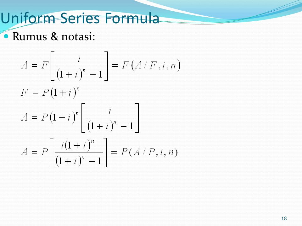Uniform Series Formula