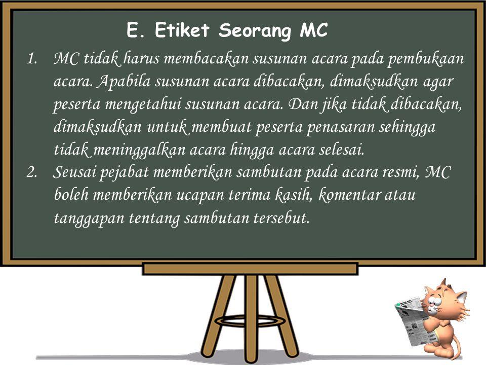 E. Etiket Seorang MC