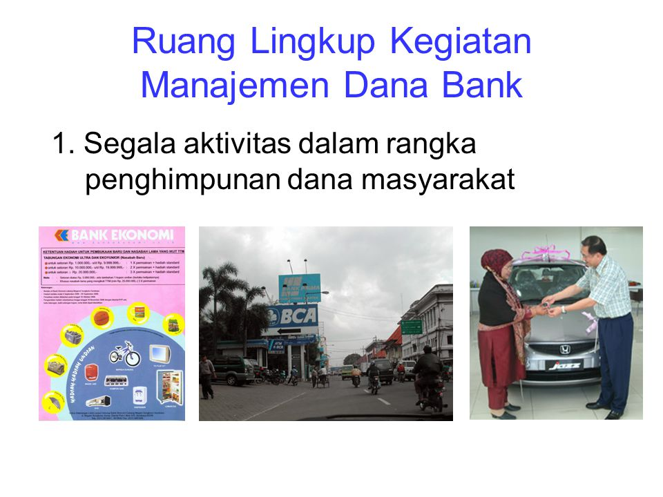 Ruang Lingkup Kegiatan Manajemen Dana Bank