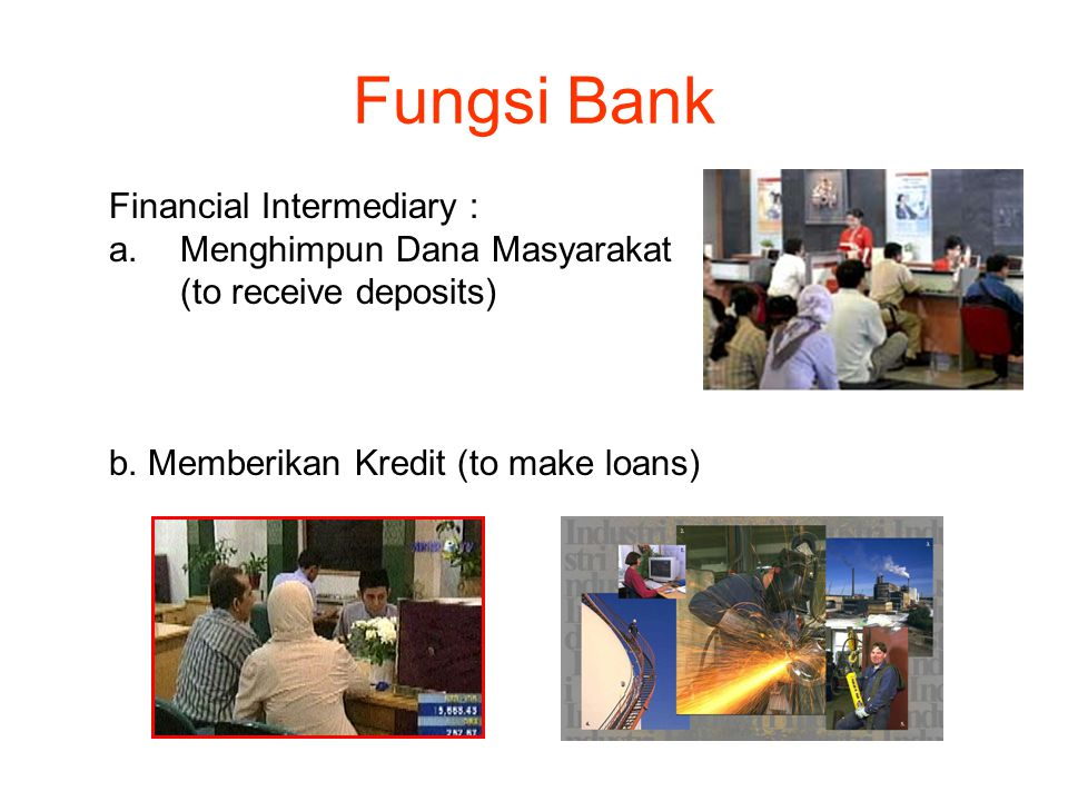 Fungsi Bank Financial Intermediary : Menghimpun Dana Masyarakat
