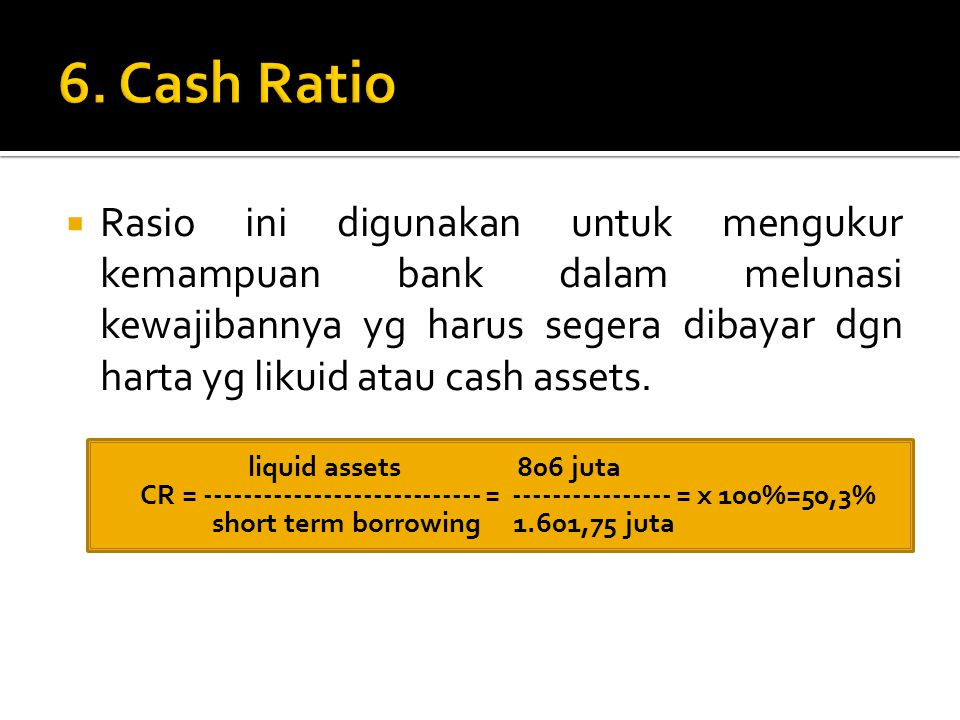 6. Cash Ratio