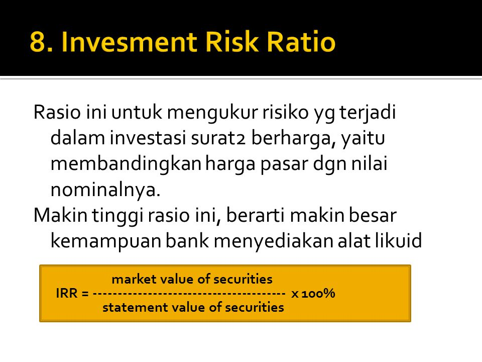 8. Invesment Risk Ratio